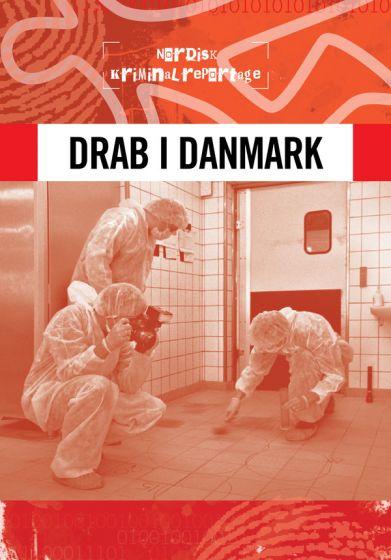 Nordisk kriminalrepotage 1 - Drab i Danmark
