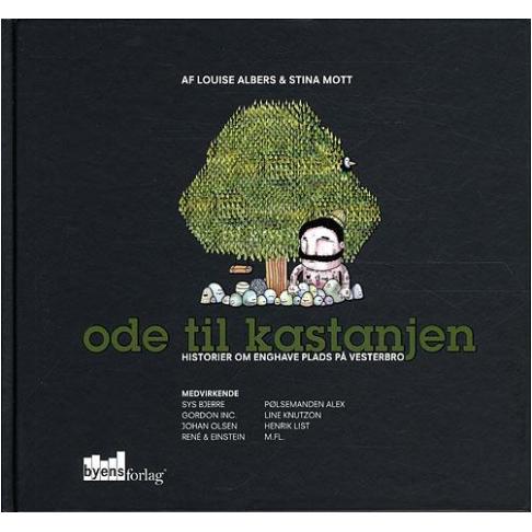 Louise Albers & Stina Mott - Ode til kastanjen