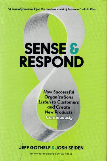 Jeff Gothelf & Johs Seiden - Sense & respond