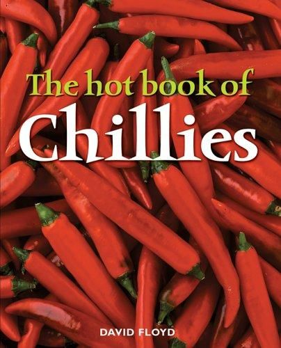 David Floyd - The hot book of chillies