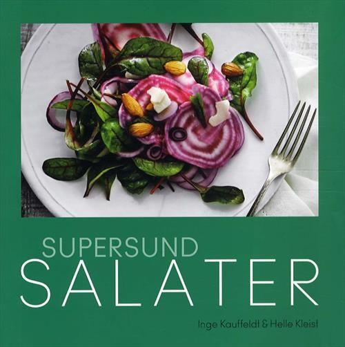 Helle Kleist - Supersund salater
