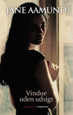Jane Aamund - Vindue uden udsigt