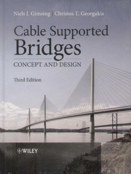 Niels J. Gimsing - Cable Supportrd Bridges