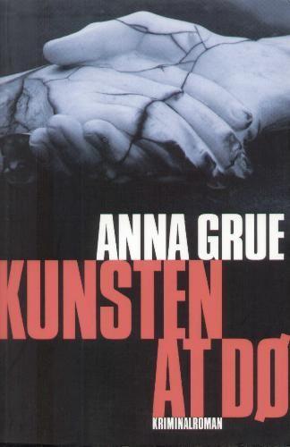 Anna Grue - Kunsten at d