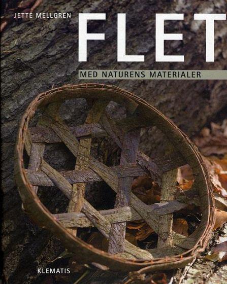 Jette Mellgren - Flet med naturens materialer