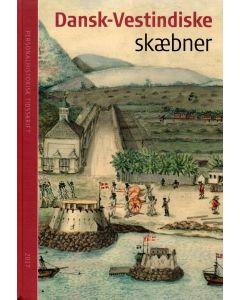 Personalhistorisk tidsskrift 2017 Dansk-Vestindiske skæbner