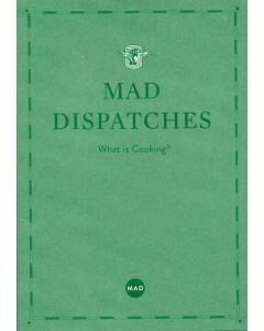 Mad Dispatches what is cooking?