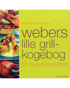 Matthew Drennan - Webers lille grill-kogebog