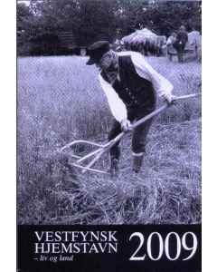 Vestfynsk hjemstavn -liv og land 2009