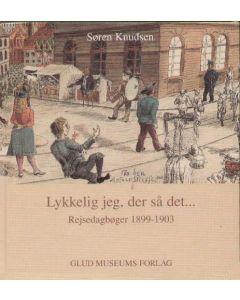 Søren Knudsen - Lykkelig jeg, der så det