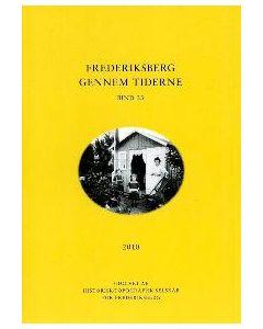 Frederiksberg gennem tiderne 2010 bind 33