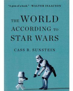 Cass R. Sunstein - The World according to Star Wars