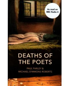 Paul Farley - Deaths of the poets