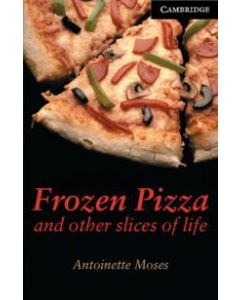 Antoinette Moses - Frozen Pizza and other slices of life