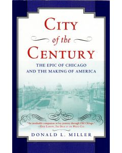 Donald L. Miller - City of the Century