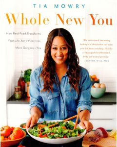 Tia Mowry - Whole new you