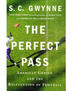S.C. Gwynne - The perfect pass