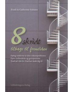 Frank & Catherine Fabiano - 8 skridt til fremtiden