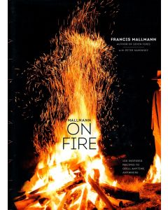 Francis Mallmann - Mallmann on fire