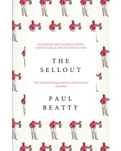 Paul Beatty - The Sellout