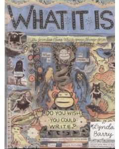 Lynda Barry - What It Is