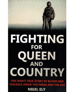 Nigel Ely - Fighting for Queen and country