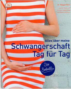 Dr. Maggie Blott - Schwangerschaft tag für tag