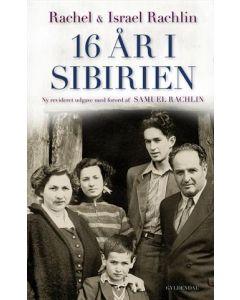 Rachel & Israel Rachlin - 16 år i Sebirien