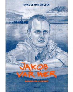 Rune Skyum-Nielsen - Jakob var her