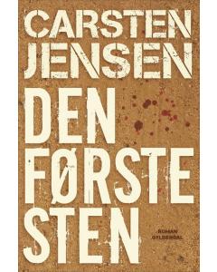 Carsten Jensen - Den første sten