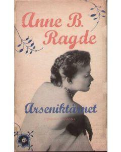 Anne B. Ragde - Arsenikt