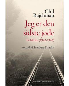 Chil Rajchman - Jeg er den sidste j