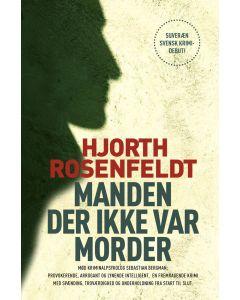 Hjorth Rosenfeldt - Manden der ikke var morder