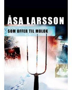 Åsa Larsson - Som offer til molok