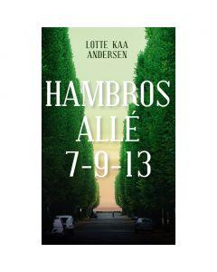 Lotte Kaa Andersen - Hambros Allé 7-9-13
