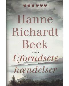 Hanne Richardt Beck - Uforudsete hændelser