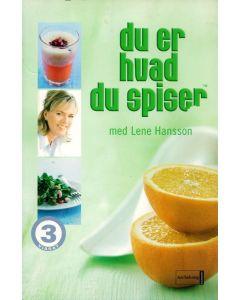 Lene Hansson - Du er hvad du spiser