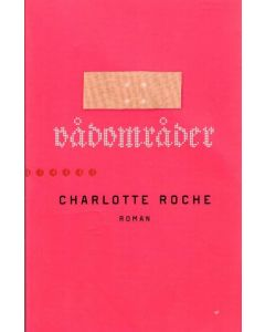 Charlotte Roche - Vådområder