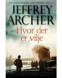 Jefferey Archer - Hvor der er vilje