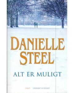 Danielle Steel - Alt er muligt