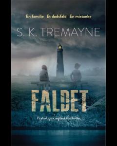 S.K. Tremayne - Faldet