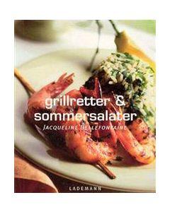 Jacqueline Bellefontaine - Grillretter & Sommersalater