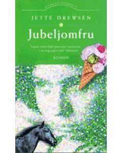 Jette Drewsen - Jubeljomfru