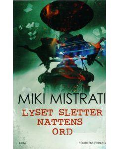 Miki Mistrati - Lyset sletter nattens ord