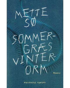 Mette Sø - Sommergræs vinterorm