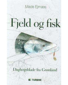 Mads Ejrnæs - Fjeld og fisk