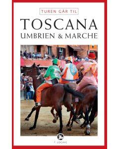 Turen går til Toscana Umbrien & Marche