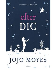 JoJo Moyes - Efter Dig