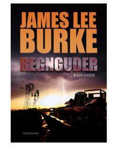 James Lee Burke - Regnguder