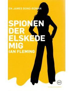 Ian Flemming - Spionen der elskede mig (Bog 10)